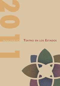 Teatro en los estados 2011